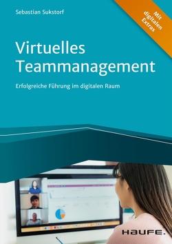 Virtuelles Teammanagement von Sukstorf,  Sebastian