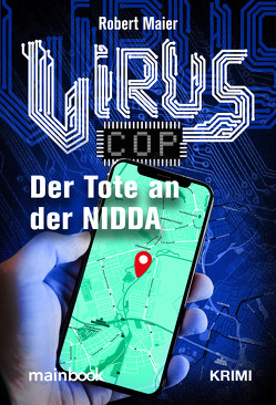 Virus Cop: Der Tote an der Nidda von Maier,  Robert