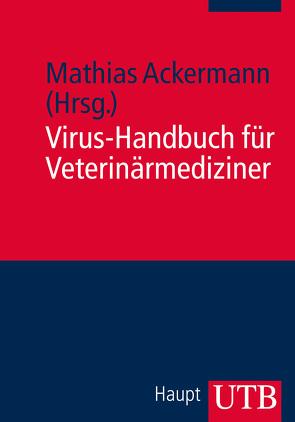 Virus-Handbuch für Veterinärmediziner von Ackermann,  Mathias