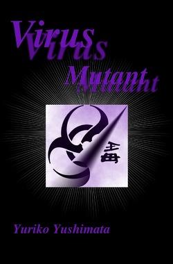 Virus Mutant von Yushimata,  Yuriko