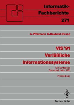 VIS '91 Verläßliche Informationssysteme von Pfitzmann,  Andreas, Raubold,  Eckart