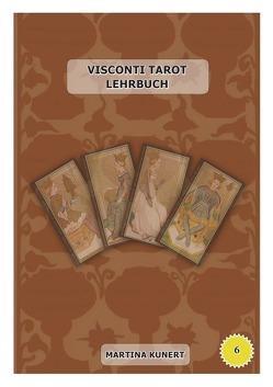 Visconti Tarot Lehrbuch von Kunert,  Martina
