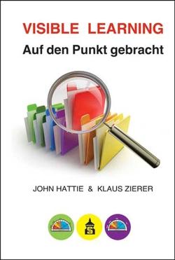 Visible Learning: Auf den Punkt gebracht von Hattie,  John, Zierer,  Klaus