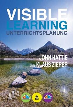 Visible Learning Unterrichtsplanung von Hattie,  John, Klaus,  Zierer