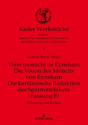 Visio monachi de Eynsham. Die Vision des Mönchs von Eynsham. Die kartäusische Redaktion des Spätmittelalters (Fassung E) von Bihrer,  Andreas