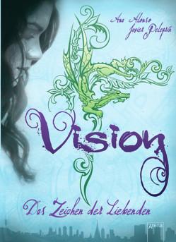 Vision von Alonso,  Ana, Layer,  Ilse, Pelegrin,  Javier