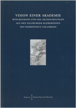 Vision einer Akademie von Juffinger,  Roswitha, Koll,  Beatrix, Kunze,  Max, Schade,  Kathrin
