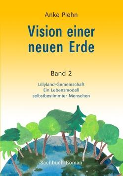 Vision einer neuen Erde von Plehn,  Anke