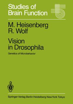 Vision in Drosophila von Heisenberg,  M., Wolf,  R.