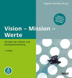 Vision – Mission – Werte von Werther,  Dagmar