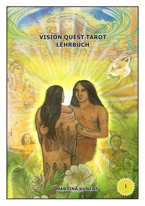 Vision Quest Tarot Lehrbuch von Kunert,  Martina