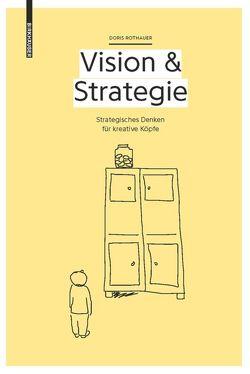 Vision & Strategie von Rothauer,  Doris