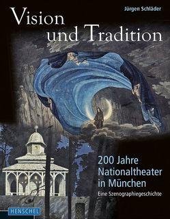 Vision und Tradition von Schläder,  Jürgen