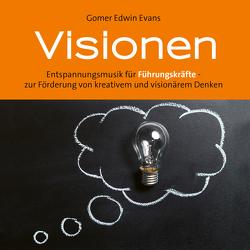 Visionen von Evans,  Gomer Edwin