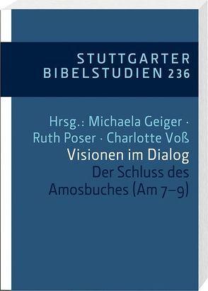Visionen im Dialog von Geiger,  Michaela, Kessler,  Rainer, Poser,  Ruth, Schmidt,  Uta, Steins,  Georg, Voß,  Charlotte