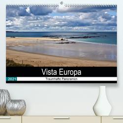 Vista Europa – Traumhafte Panoramen (Premium, hochwertiger DIN A2 Wandkalender 2021, Kunstdruck in Hochglanz) von Becker,  Thomas