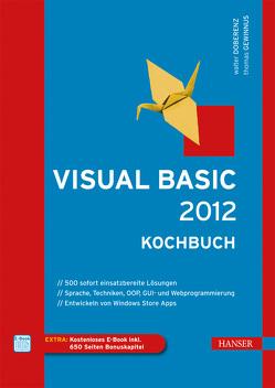 Visual Basic 2012 – Kochbuch von Doberenz,  Walter, Gewinnus,  Thomas