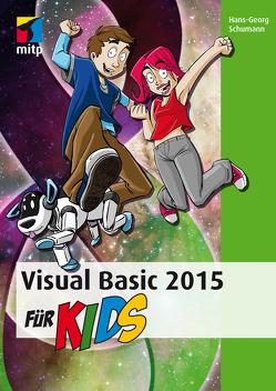 Visual Basic 2015 für Kids von Schumann,  Hans-Georg