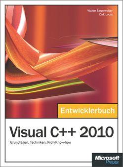 Visual C++ 2010 – Das Entwicklerbuch von Louis,  Dirk, Saumweber,  Walter