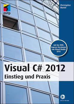 Visual C# 2012 von Martel,  Christopher