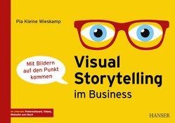 Visual Storytelling im Business von Kleine Wieskamp,  Pia