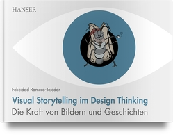 Visual Storytelling im Design Thinking von Romero-Tejedor,  Felicidad