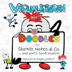 Visualisieren mit Doodles für Sketch Notes & Co. von Engelhardt,  Manuela