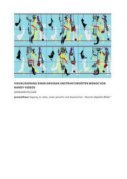 Visualisierung einer großen unstrukturierten Menge von  Handy-Videos von Pflüger,  Hermann