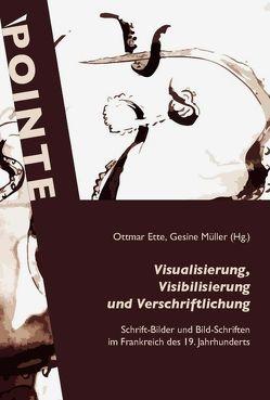 Visualisierung, Visibilisierung und Verschriftlichung von Ette,  Ottmar, Mueller,  Gesine