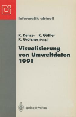 Visualisierung von Umweltdaten 1991 von Denzer,  Ralf, Grützner,  Rolf, Güttler,  Reiner