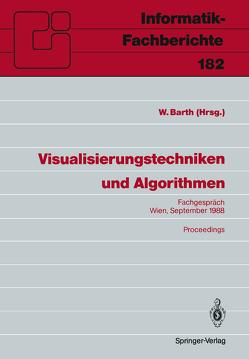 Visualisierungstechniken und Algorithmen von Barth,  Wilhelm