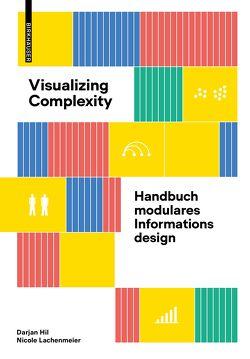 Visualizing Complexity von Hil,  Darjan, Lachenmeier,  Nicole