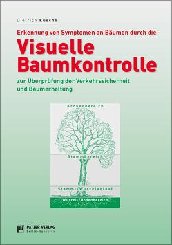 Visuelle Baumkontrolle von Kusche,  Dietrich