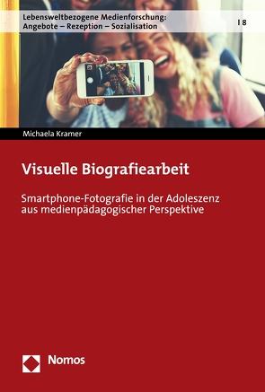 Visuelle Biografiearbeit von Kramer,  Michaela