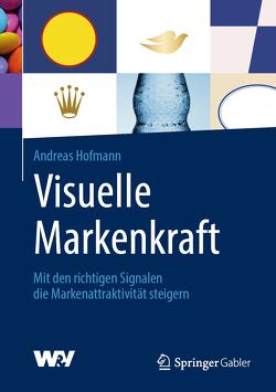 Visuelle Markenkraft von Hofmann,  Andreas