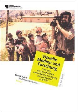 Visuelle Medien und Forschung von Hägele,  Ulrich, Ziehe,  Irene