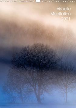 Visuelle Meditation – Glühende Wipfel (Wandkalender 2021 DIN A3 hoch) von Hofmann,  Tony