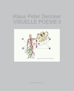 Visuelle Poesie II von Dencker,  Klaus Peter
