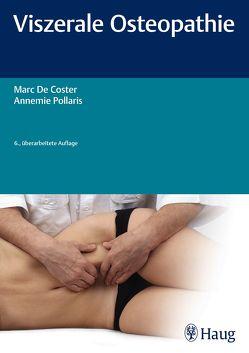Viszerale Osteopathie von De Coster,  Marc, Pollaris,  Annemie