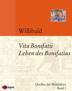 Vita Bonifatii von Willibald