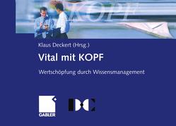 Vital mit KOPF von Deckert,  Klaus, Wittberg,  Volker
