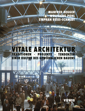 Vitale Architektur von Hegger,  Manfred