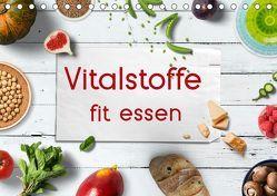 Vitalstoffe – fit essen (Tischkalender 2019 DIN A5 quer) von Bergmann,  Kathleen