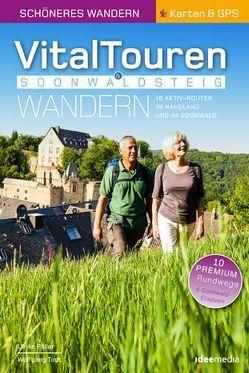 Vitaltouren & Soonwaldsteig – Schönes Wandern Pocket mit Detail-Karten, Höhenprofilen und GPS-Daten von Poller,  Ulrike, Todt,  Wolfgang