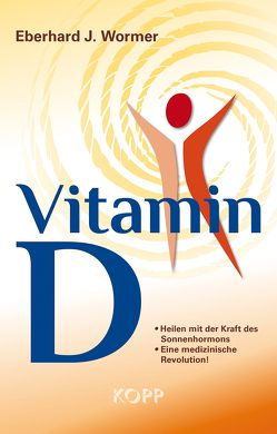 Vitamin D von Wormer,  Eberhard J.