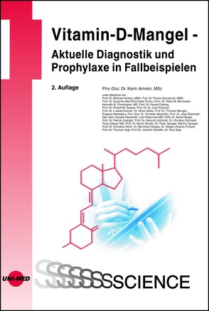 Vitamin-D-Mangel – Aktuelle Diagnostik und Prophylaxe in Fallbeispielen von Amrein,  Karin