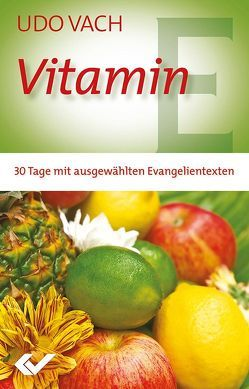 Vitamin E von Vach,  Udo