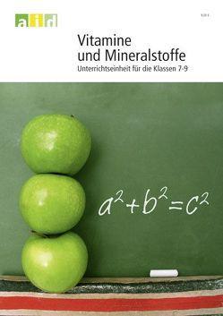 Vitamine und Mineralstoffe – Unterrichtsmaterial mit CD-ROM von Reinartz,  Andrea, Tummel,  Brigitta