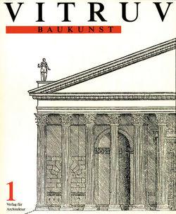 Vitruv, Baukunst von Rode,  August, Vitruv, Wyss,  Beat