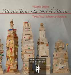 Vittorios Türme/Le torri di Vittorio von Scheufele,  Theodor